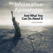 The Information Apocalypse