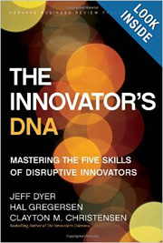 The Innovator's DNA- Mastering the Five Skills of Disruptive Innovators